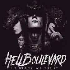 Hell Boulevard – In Black We Trust