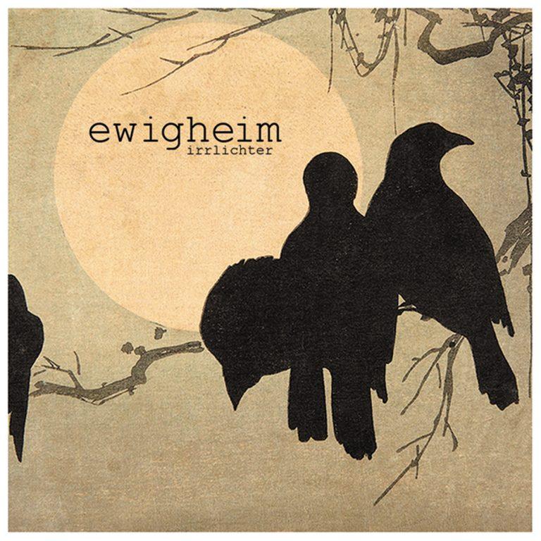 Ewigheim – Irrlichter / Ein Review