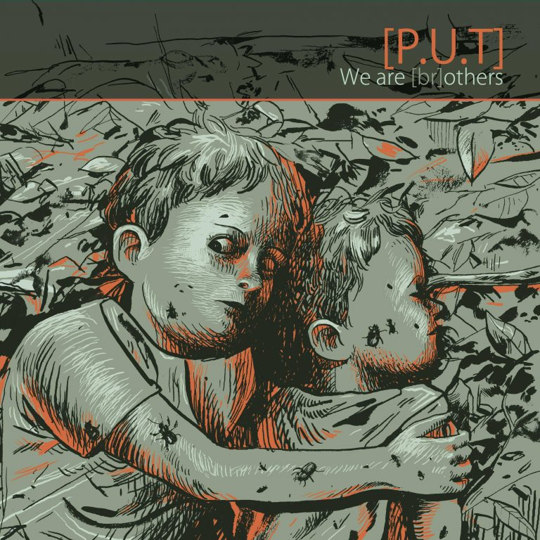 [P.U.T] – We are (Br)others Düsterer Industrial Metal aus Frankreich und Belgien